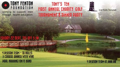The Tony Fenton Foundation to formally launch with Golf Classic at Carton House – 22nd September
