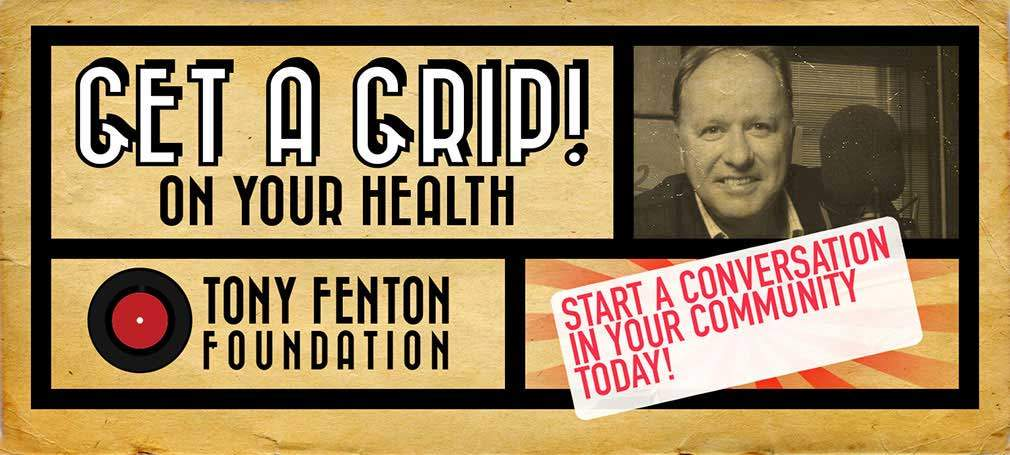 Get A Grip The Tony Fenton Foundation